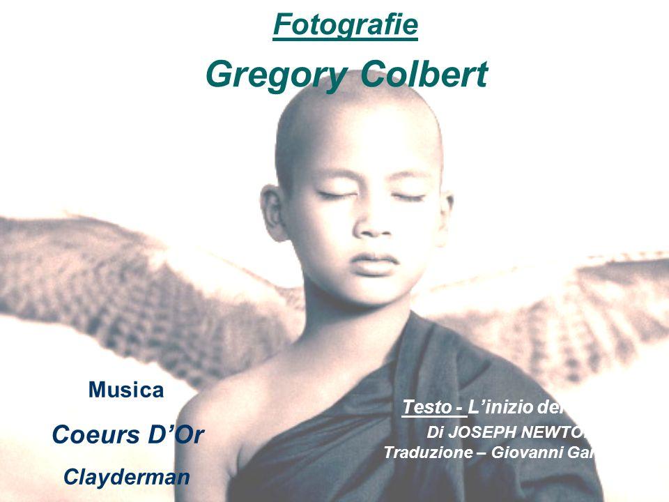 Gregory Colbert Fotografie Coeurs D'Or Musica Clayderman