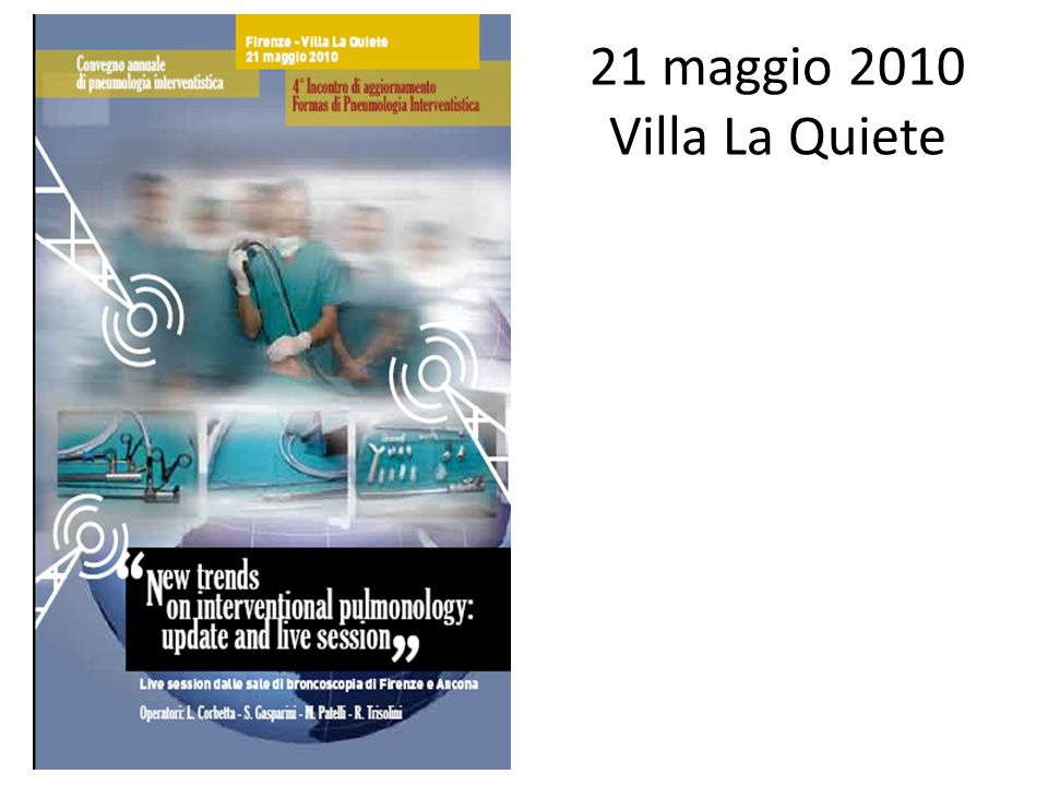 21 maggio 2010 Villa La Quiete