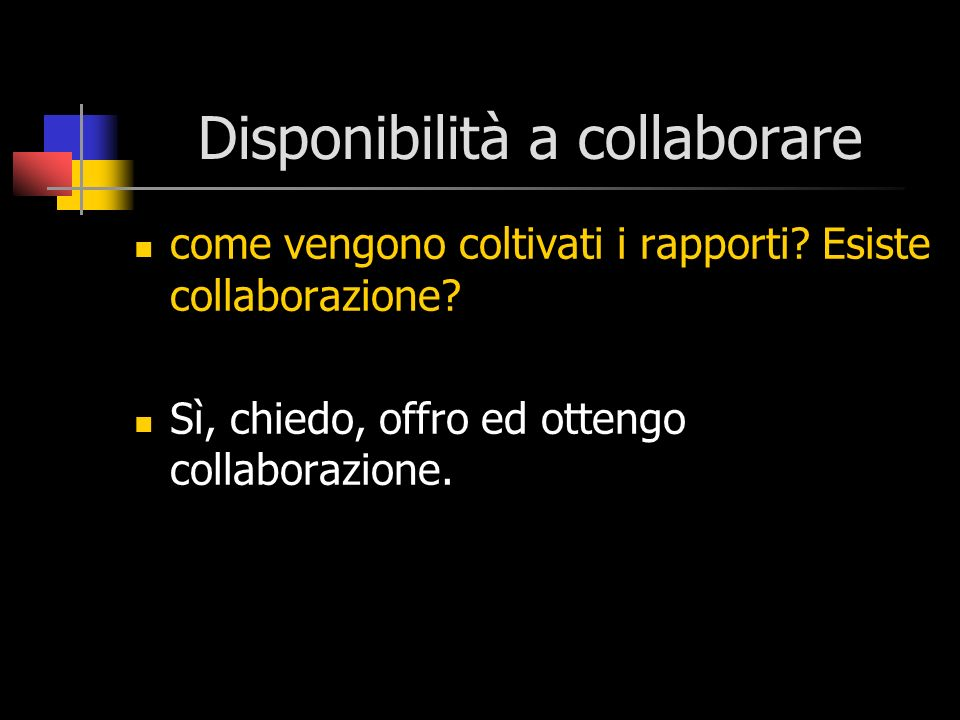 Disponibilità a collaborare