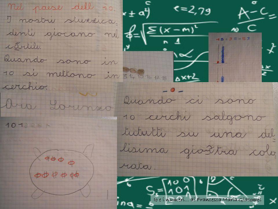 Io e i numeri… di Francesca Maria Giacomel