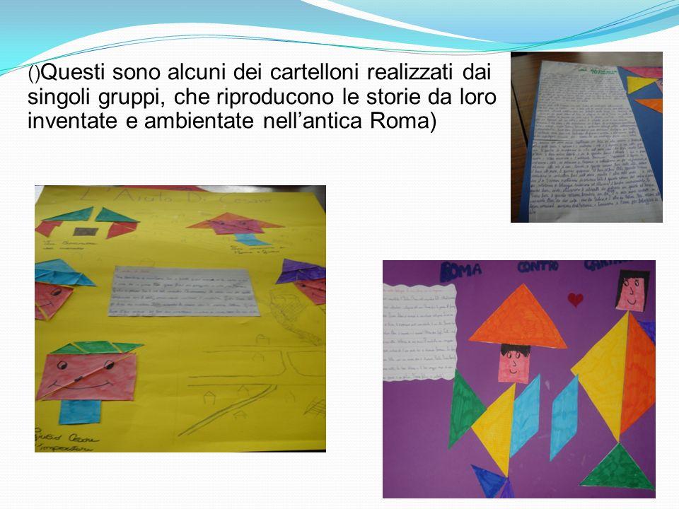 ()Questi sono alcuni dei cartelloni realizzati dai singoli gruppi, che riproducono le storie da loro inventate e ambientate nell'antica Roma)