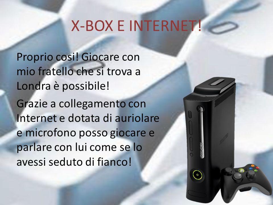 X-BOX E INTERNET!