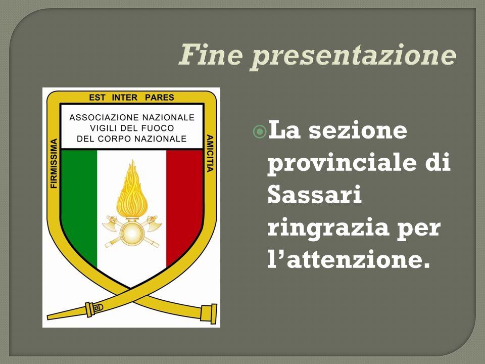 Fine presentazione La sezione provinciale di Sassari ringrazia per l'attenzione.