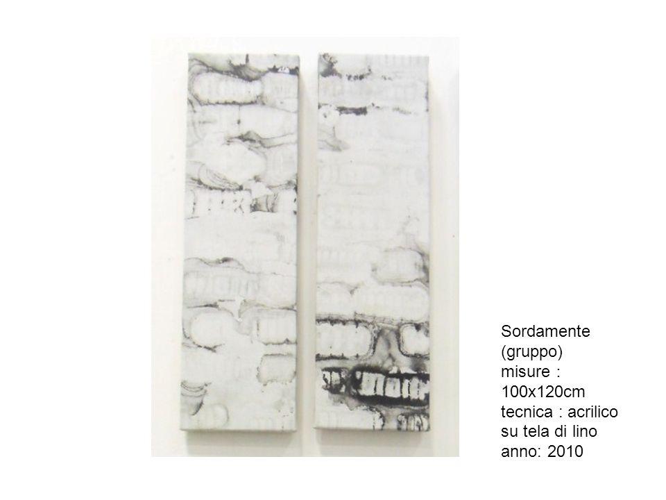 Sordamente (gruppo) misure:100x120cm tecnica : acrilico su tela di lino anno: 2010
