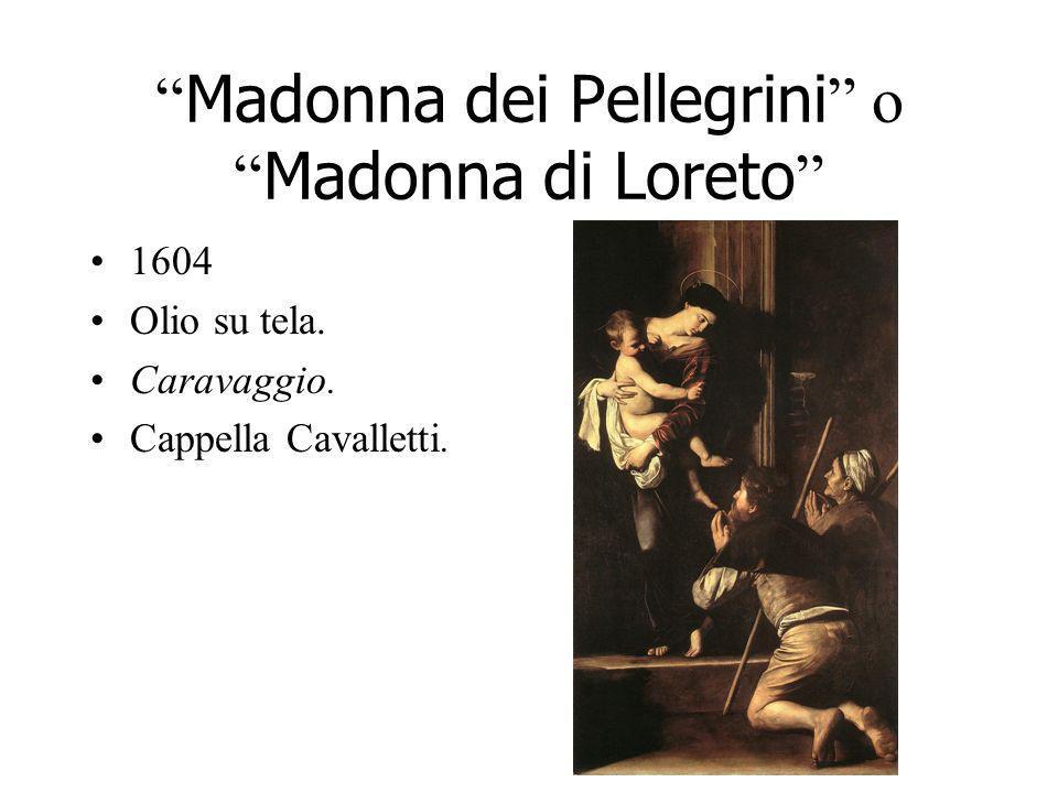 Madonna dei Pellegrini o Madonna di Loreto