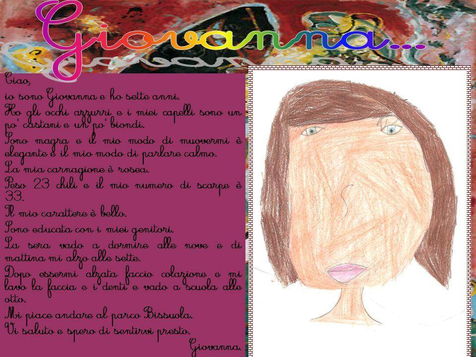 Giovanna... Ciao, io sono Giovanna e ho sette anni.