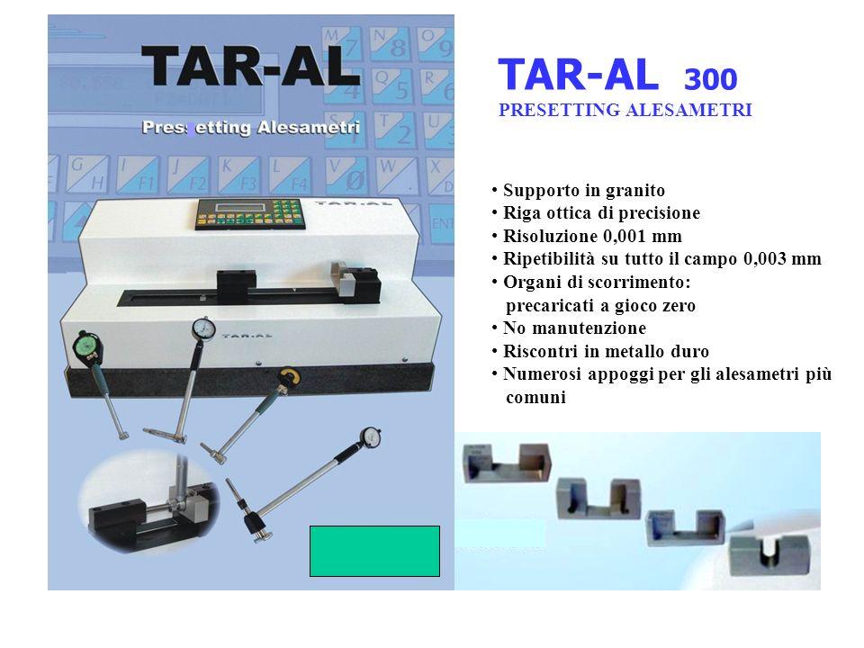 TAR-AL 300 PRESETTING ALESAMETRI Supporto in granito