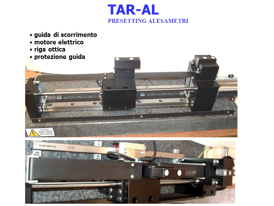 TAR-AL PRESETTING ALESAMETRI guida di scorrimento motore elettrico