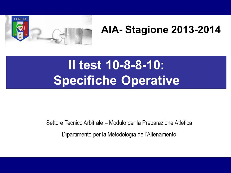 Il test 10-8-8-10: Specifiche Operative