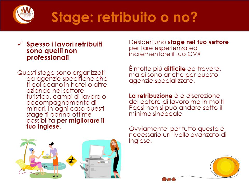 Stage: retribuito o no Stage: retribuito o no