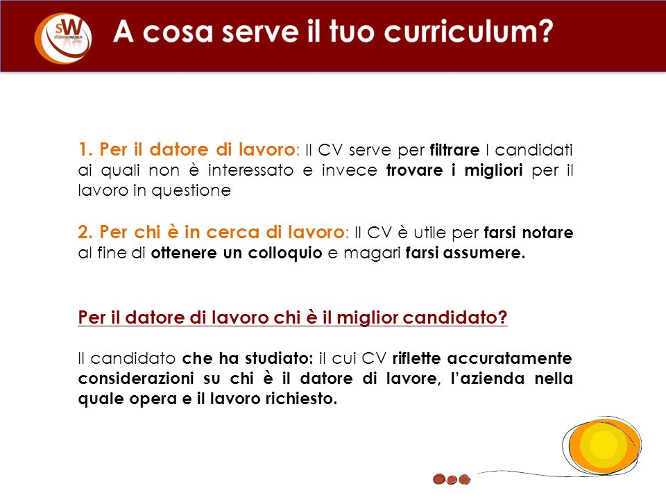 A cosa serve il tuo curriculum