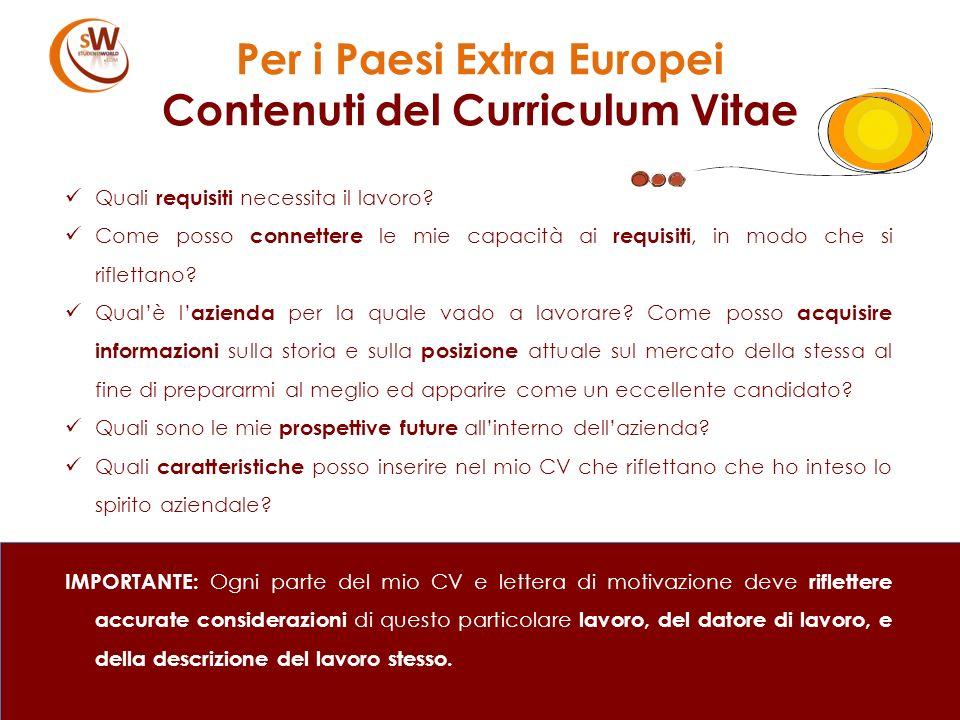Per i Paesi Extra Europei Contenuti del Curriculum Vitae