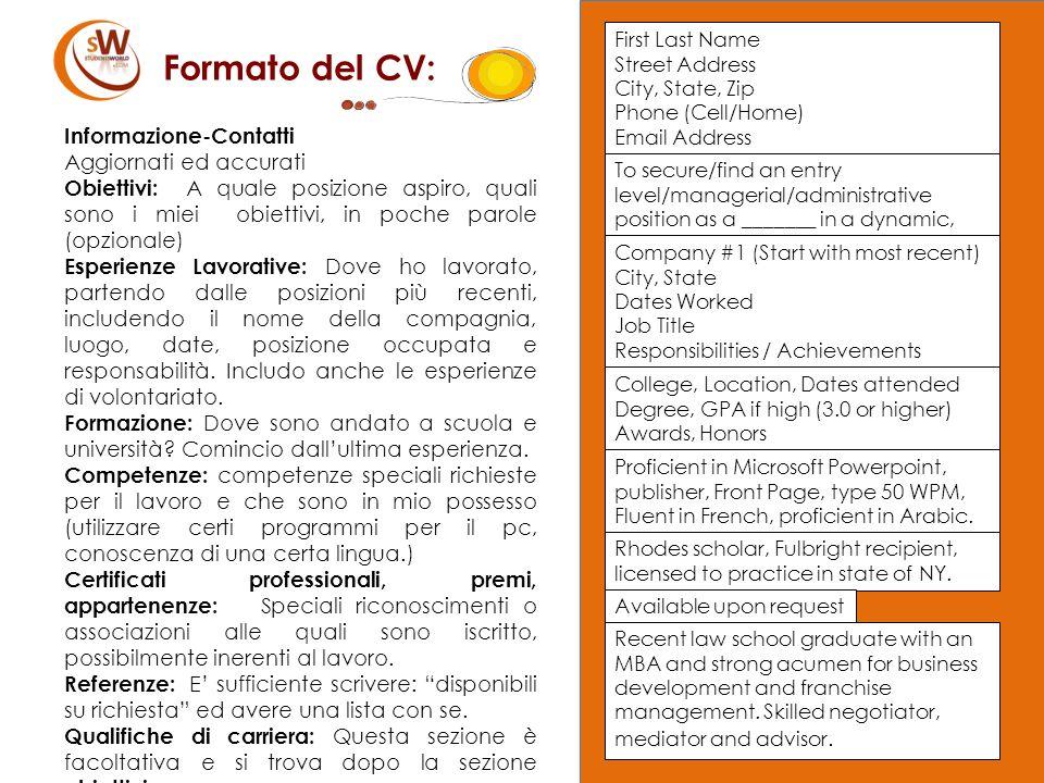 Formato del CV: Informazione-Contatti Aggiornati ed accurati