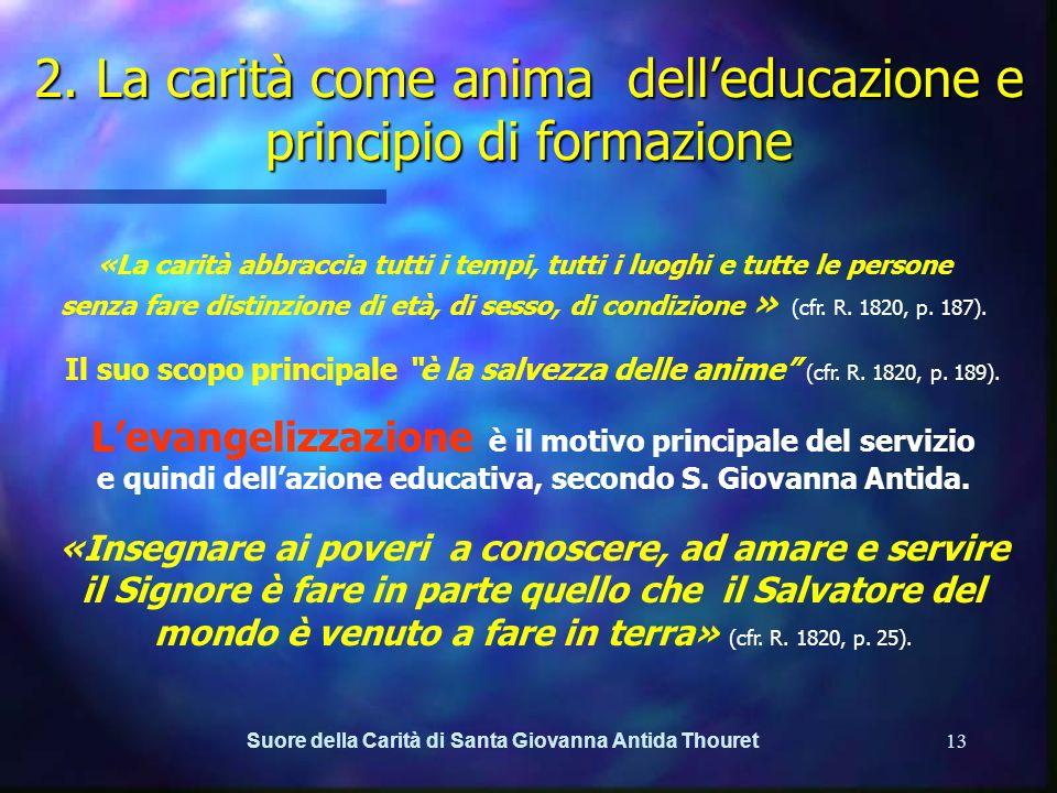 2. La carità come anima dell'educazione e principio di formazione
