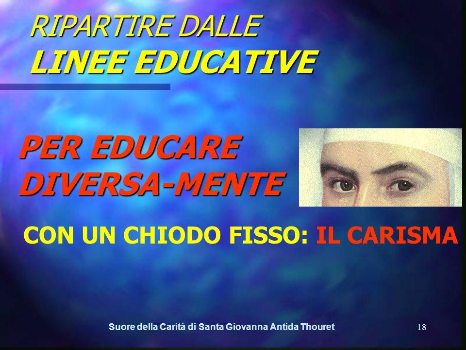RIPARTIRE DALLE LINEE EDUCATIVE