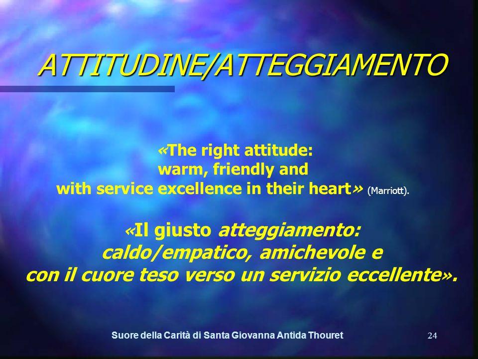 ATTITUDINE/ATTEGGIAMENTO