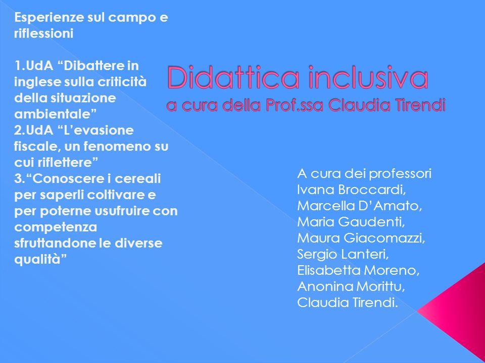 Didattica inclusiva a cura della Prof.ssa Claudia Tirendi