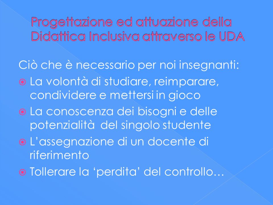 Progettazione ed attuazione della Didattica Inclusiva attraverso le UDA