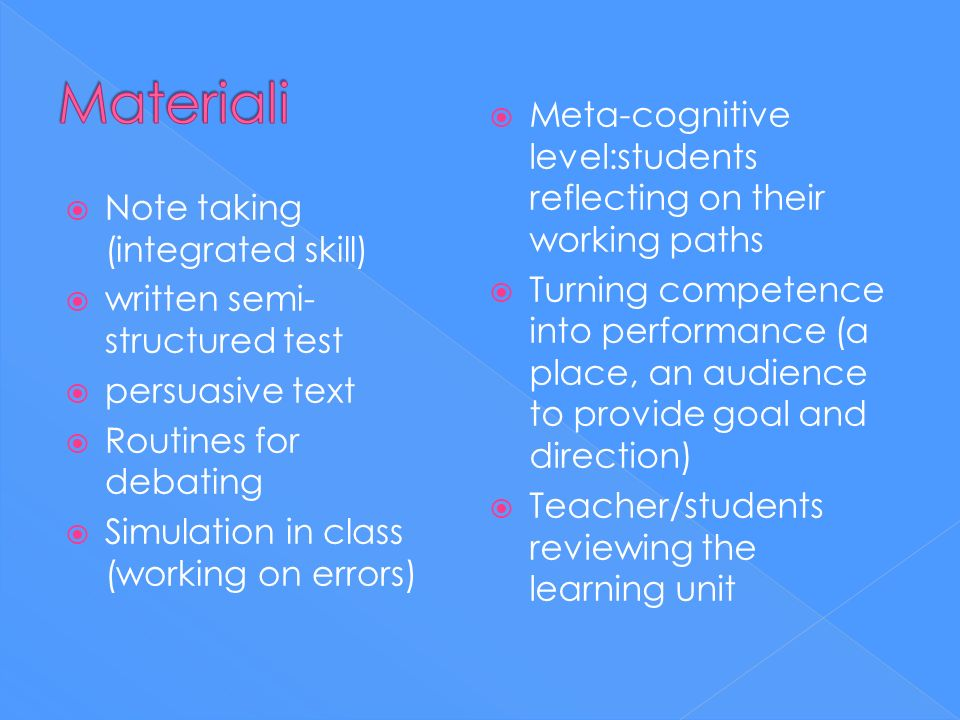 MaterialiMeta-cognitive level:students reflecting on their working paths.