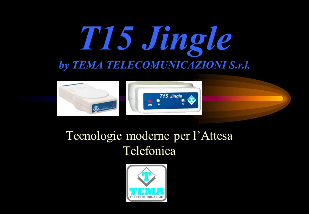 T15 Jingle by TEMA TELECOMUNICAZIONI S.r.l.