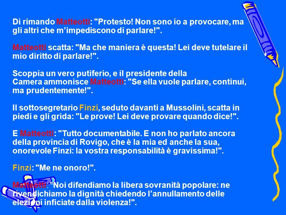 Di rimando Matteotti: Protesto