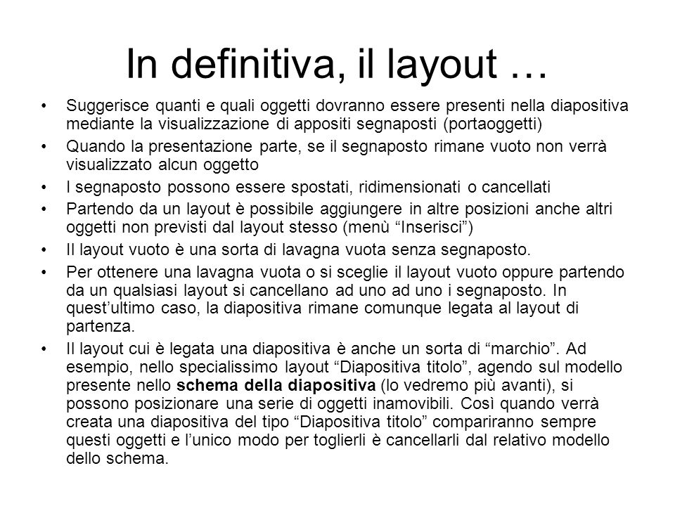 In definitiva, il layout …
