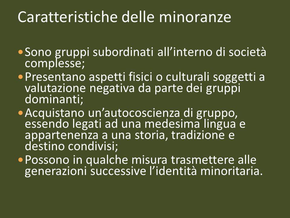 Caratteristiche delle minoranze