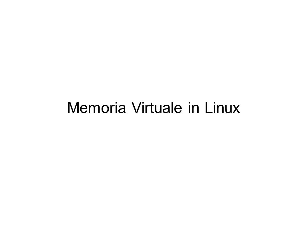 Memoria Virtuale in Linux
