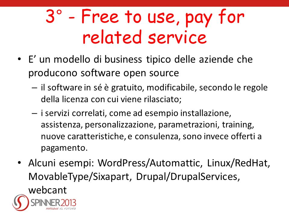 3° - Free to use, pay for related service
