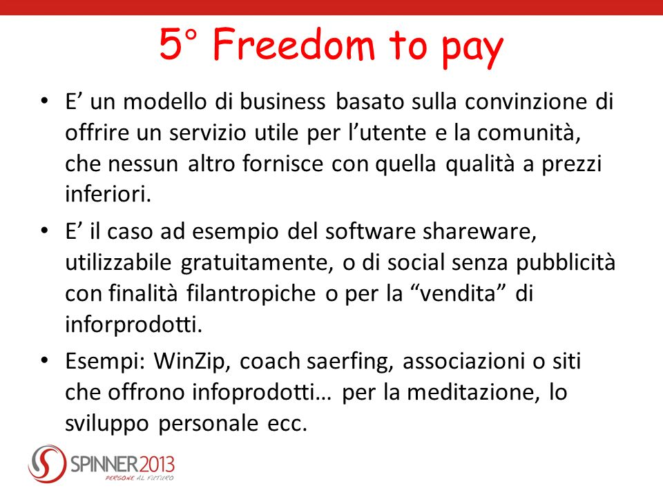 5° Freedom to pay