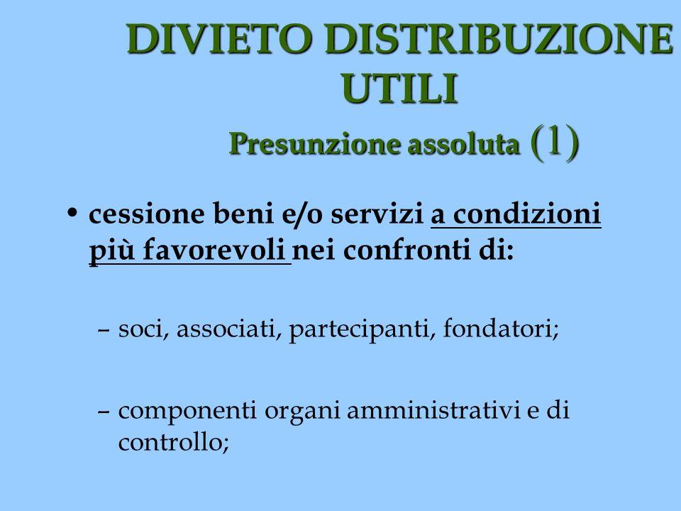 DIVIETO DISTRIBUZIONE UTILI Presunzione assoluta (1)