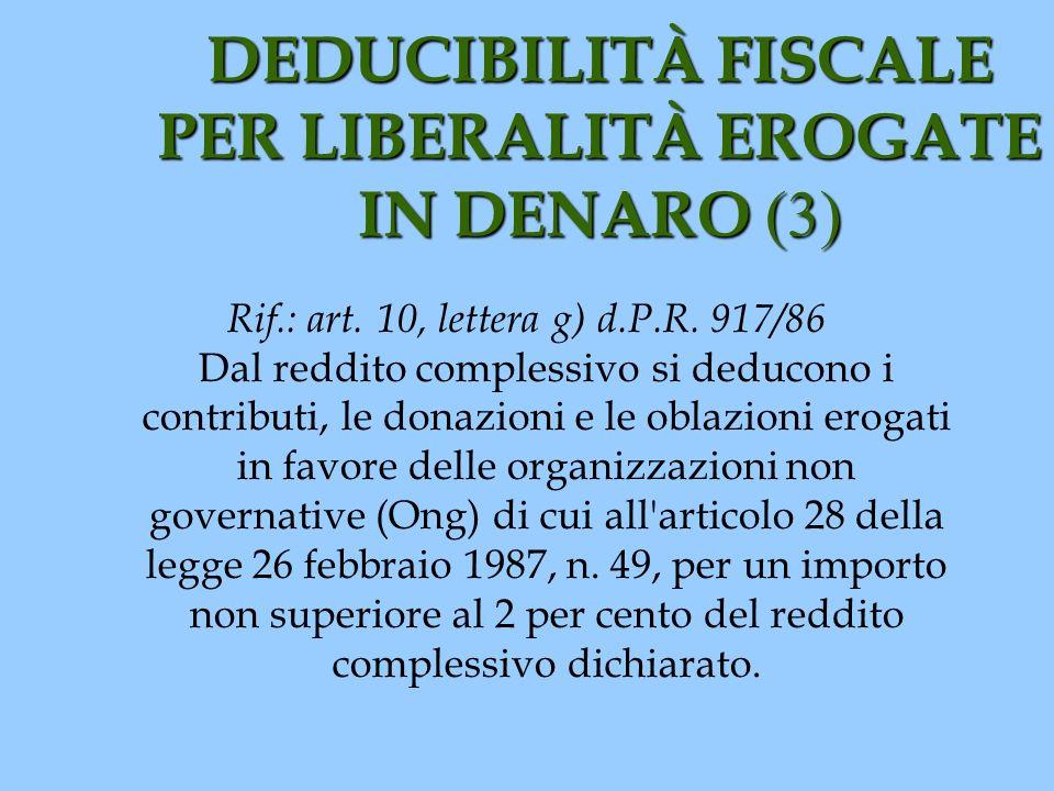 DEDUCIBILITÀ FISCALE PER LIBERALITÀ EROGATE IN DENARO (3)