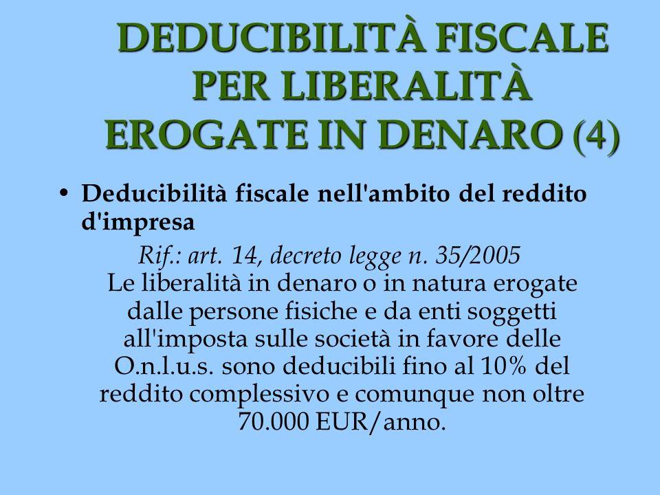 DEDUCIBILITÀ FISCALE PER LIBERALITÀ EROGATE IN DENARO (4)