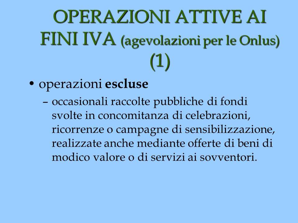 OPERAZIONI ATTIVE AI FINI IVA (agevolazioni per le Onlus) (1)