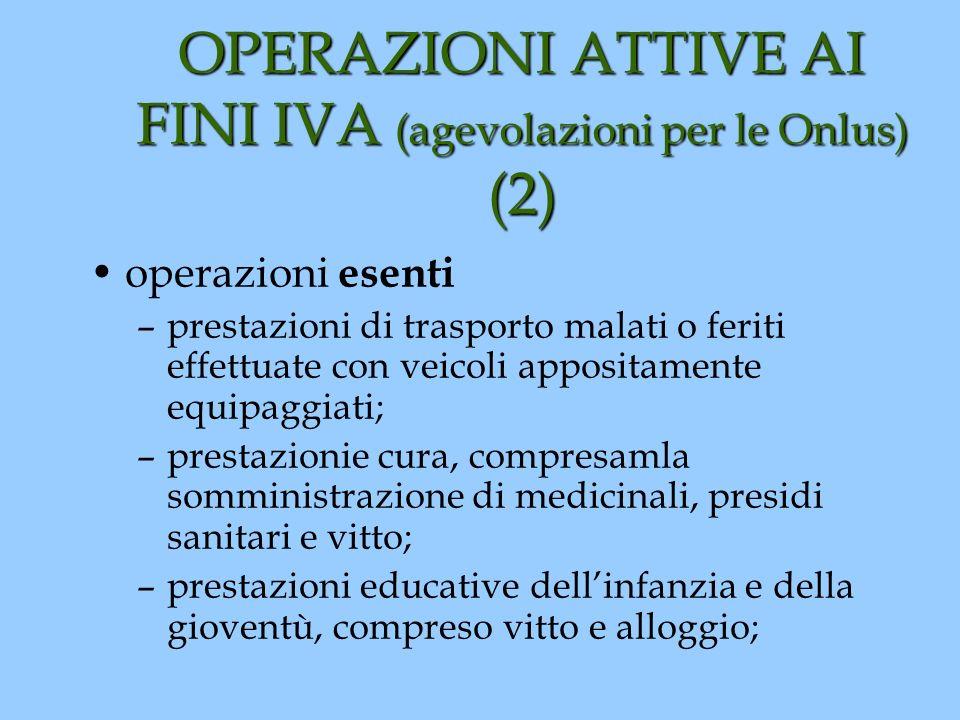 OPERAZIONI ATTIVE AI FINI IVA (agevolazioni per le Onlus) (2)