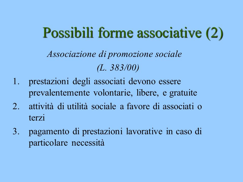 Possibili forme associative (2)