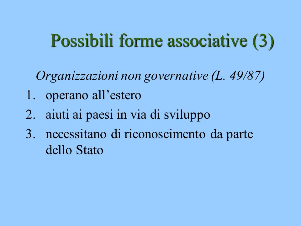 Possibili forme associative (3)