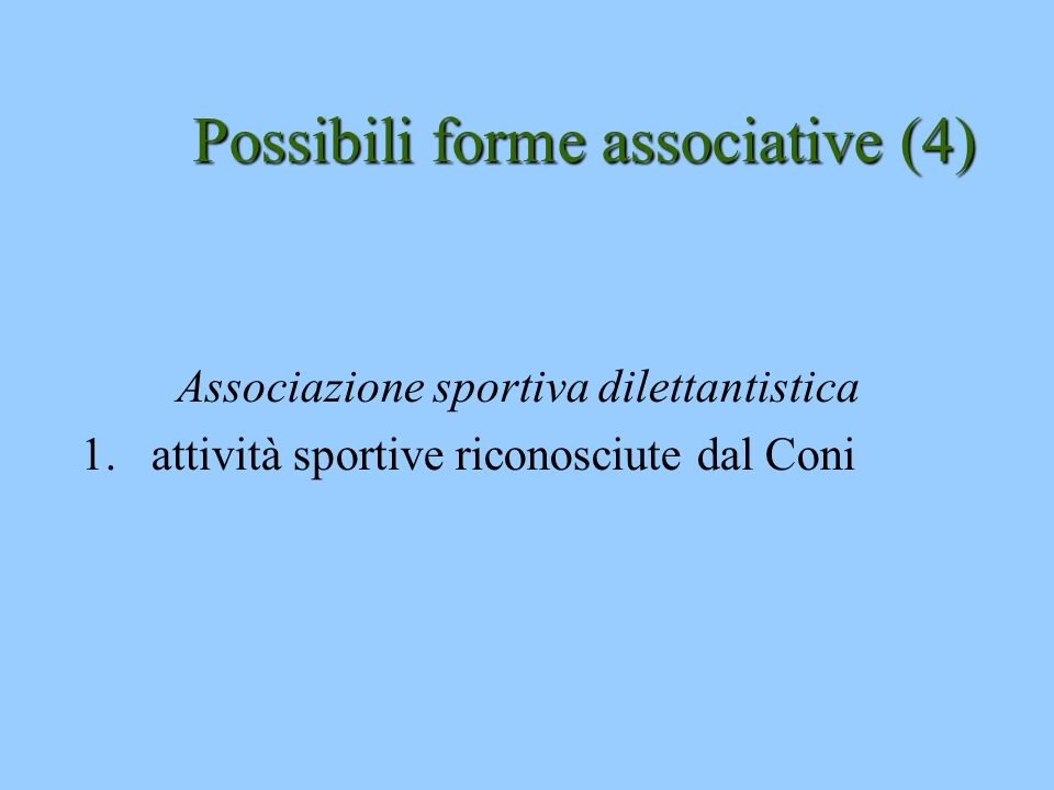 Possibili forme associative (4)