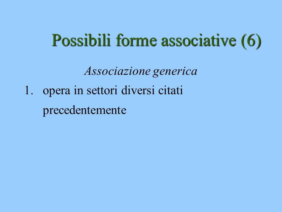 Possibili forme associative (6)