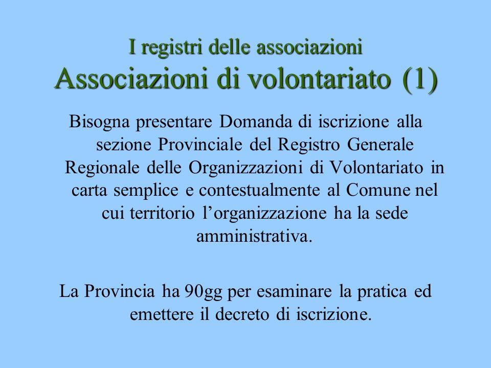 I registri delle associazioni Associazioni di volontariato (1)