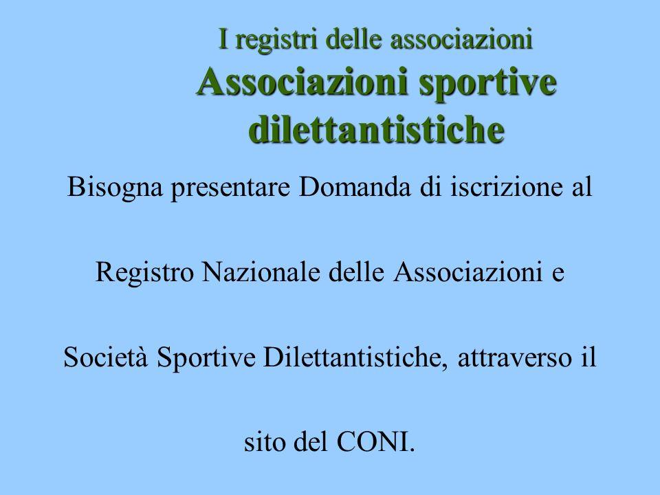 I registri delle associazioni Associazioni sportive dilettantistiche