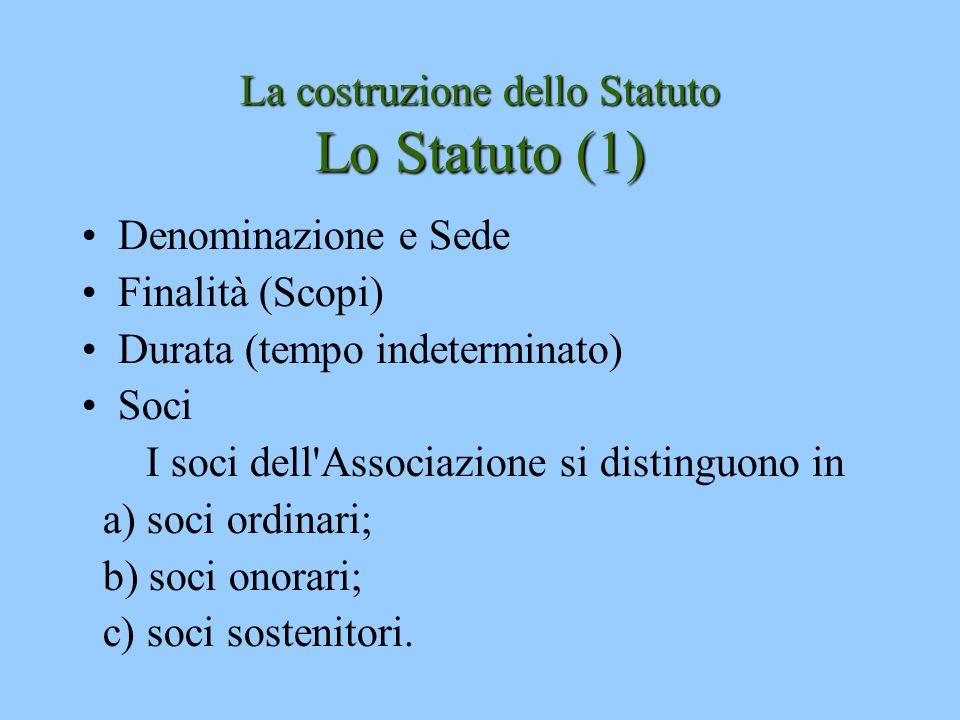 La costruzione dello Statuto Lo Statuto (1)