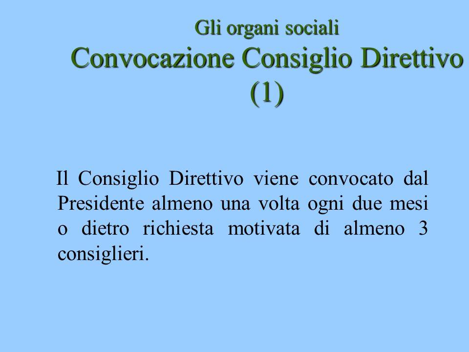 Gli organi sociali Convocazione Consiglio Direttivo (1)
