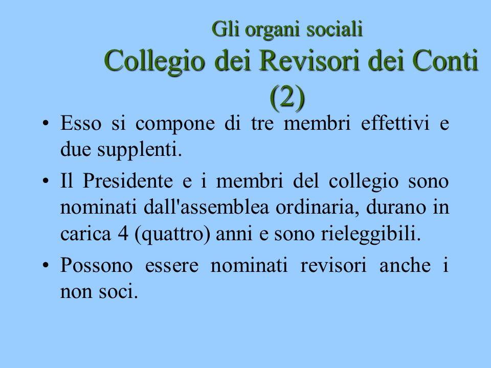 Gli organi sociali Collegio dei Revisori dei Conti (2)