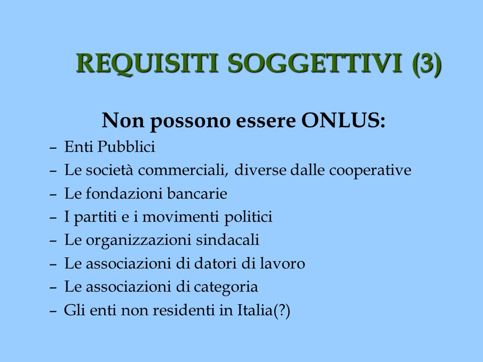 REQUISITI SOGGETTIVI (3)