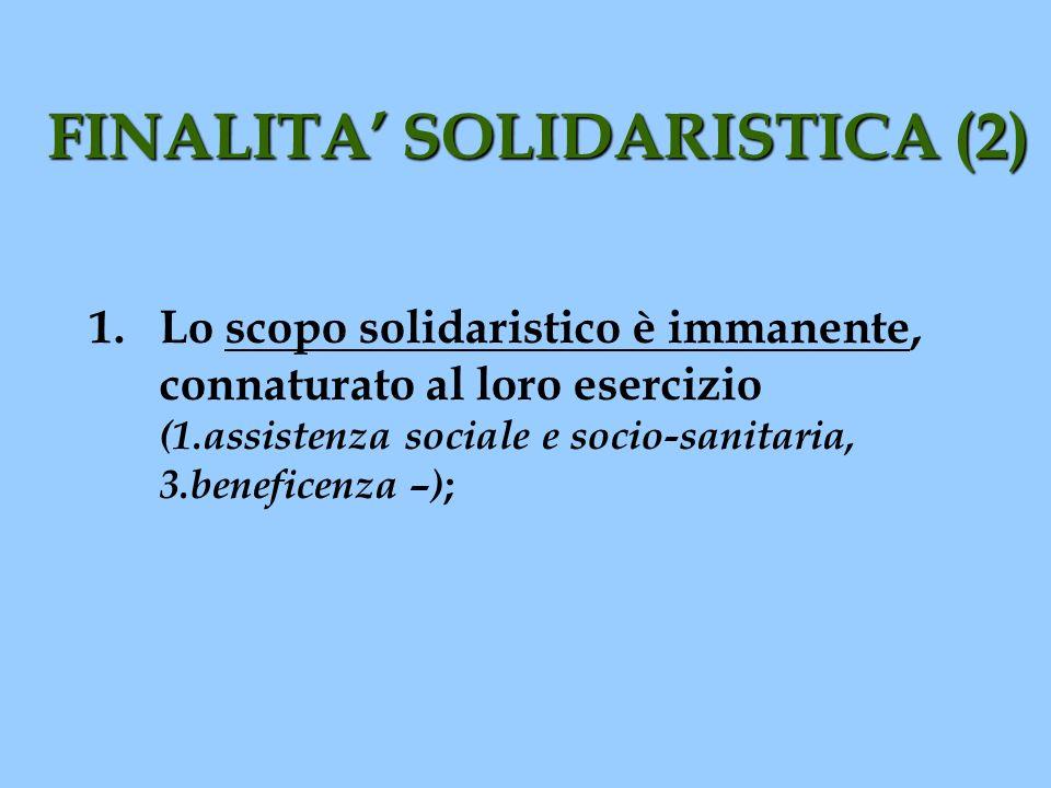 FINALITA' SOLIDARISTICA (2)