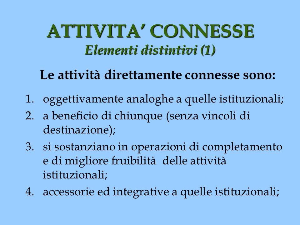 ATTIVITA' CONNESSE Elementi distintivi (1)