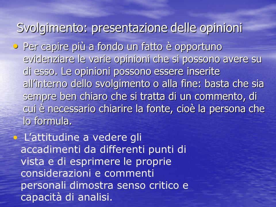 Svolgimento: presentazione delle opinioni