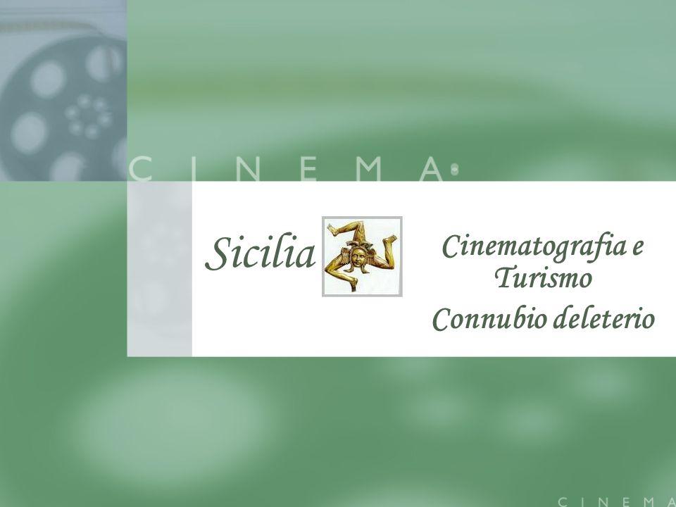 Cinematografia e Turismo Connubio deleterio