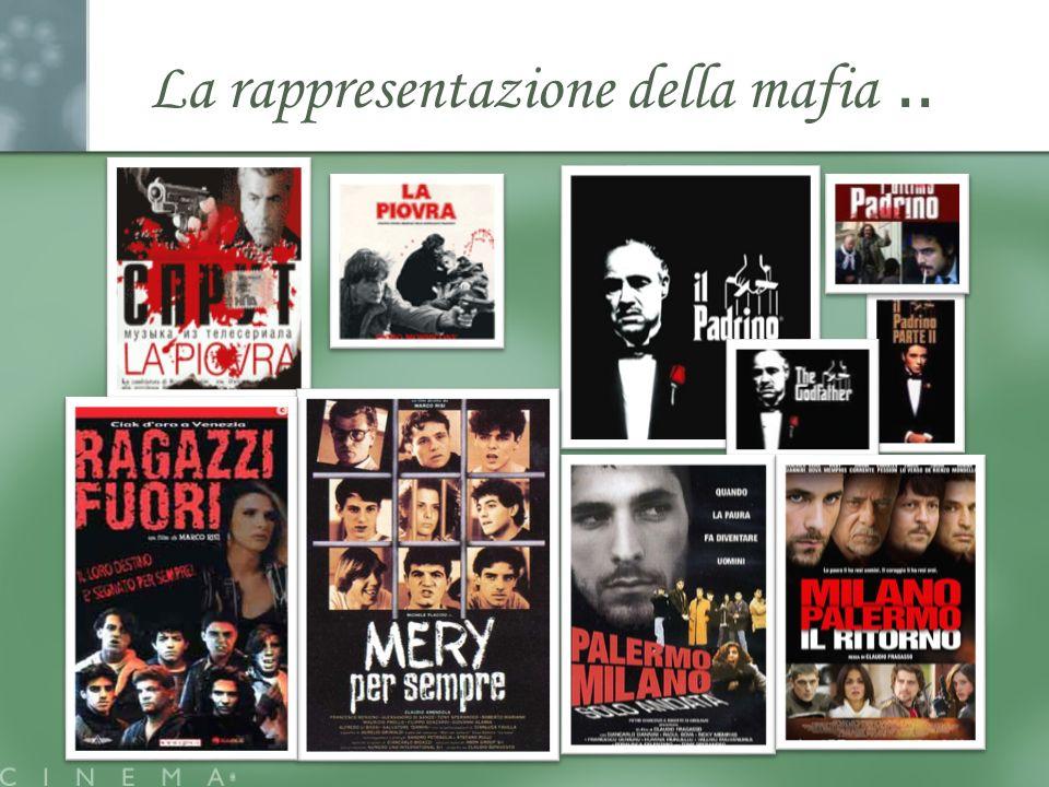La rappresentazione della mafia ..